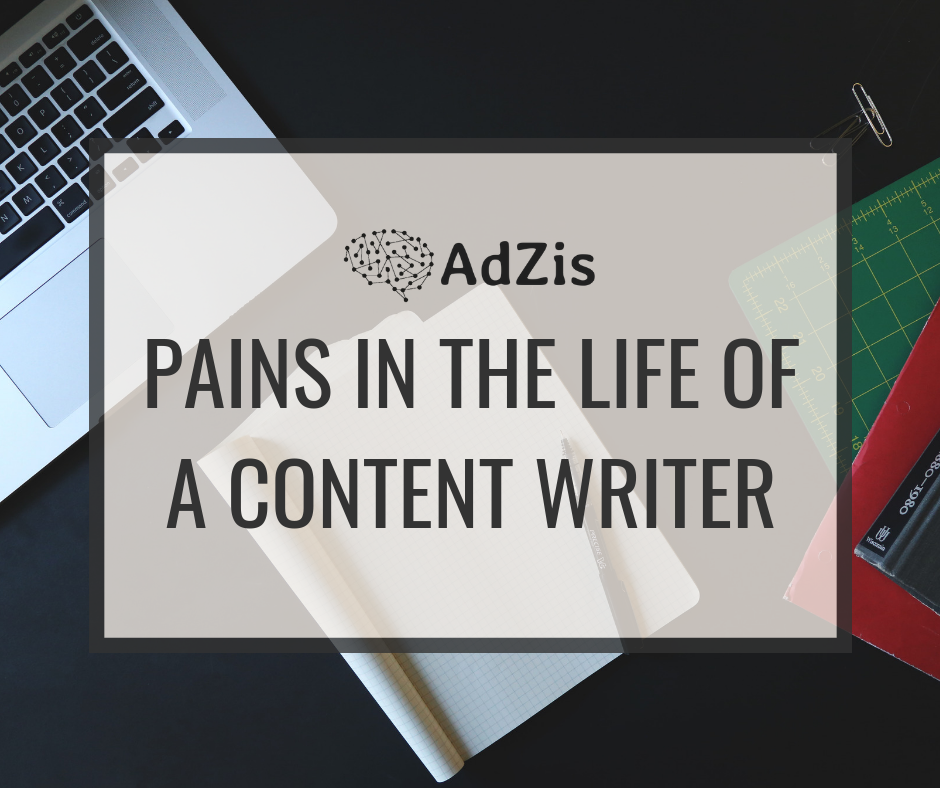Pains in the Life of a Content Writer