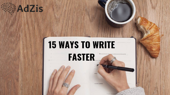 15 Ways To Write Faster