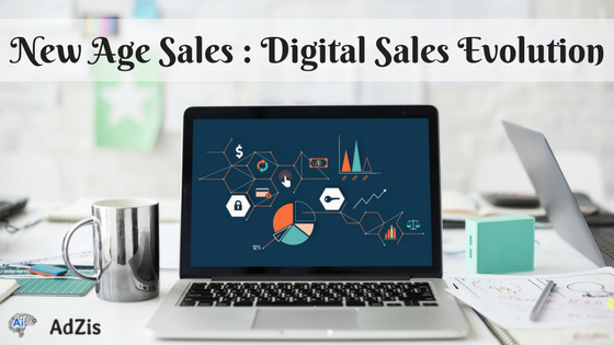 New Age Sales : Digital Sales Evolution