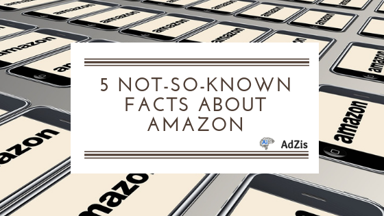5 Not-So-Known Facts About Amazon