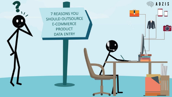 7 Reasons You Should Outsource E-Commerce Product Data Entry