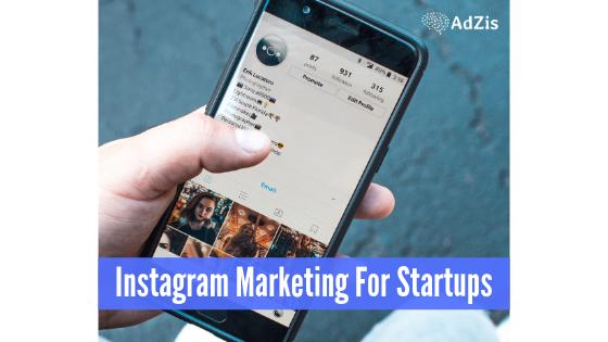 Instagram Marketing Startups