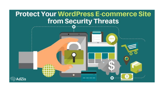 How to Protect Your WordPress E-commerce Site from Security Threats?