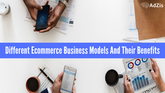 Ecommerce Business Models