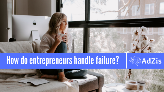 Entrepreneurs & Failure