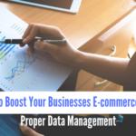 Proper Data Management