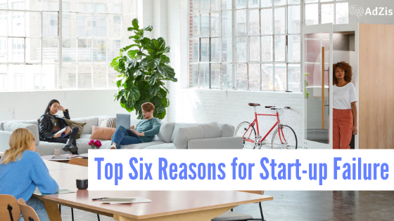 top reasons for a Start-up Failure