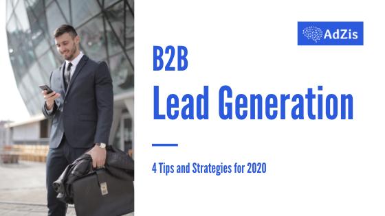 B2B Lead Generation Tips Strategies