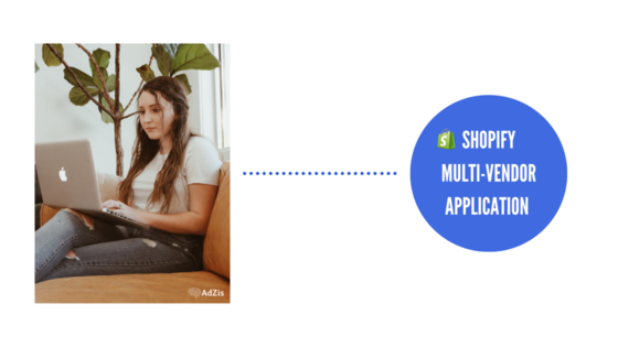 Shopify Multi-Vendor Application Enterprises