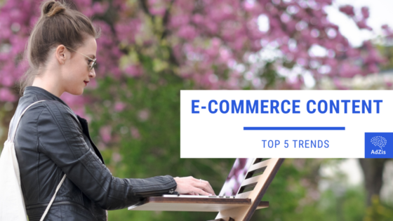 eCommerce Content Trends