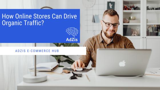 Online Stores Organic Traffic